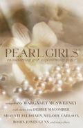 Pearl Girls by Margaret McSweeney