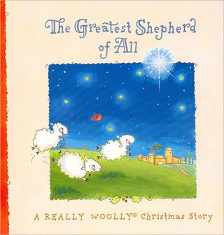 The Greatest Shepherd of All by Holley Gerth